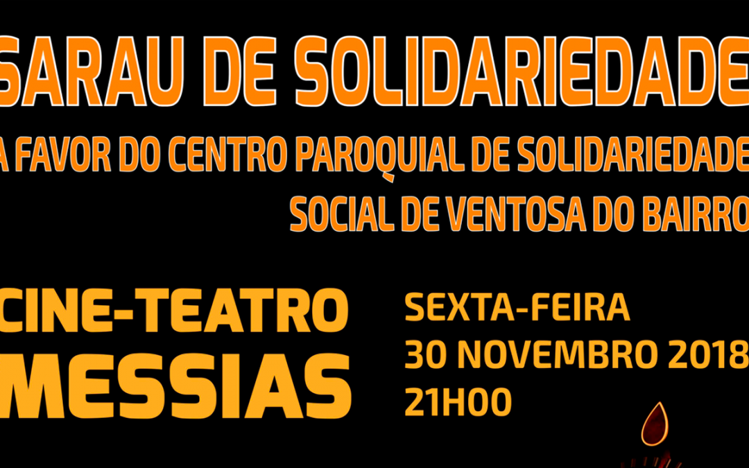 Sarau de Solidariedade – 30 de Novembro 2018